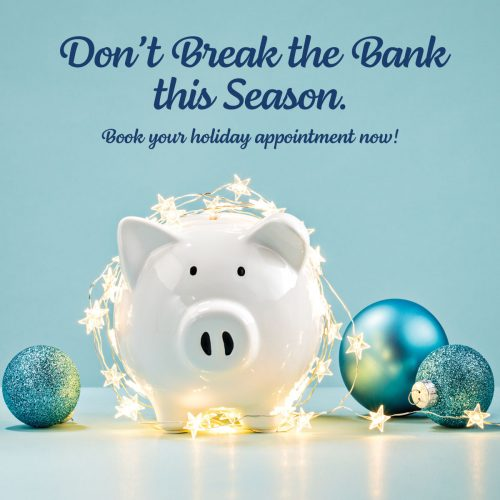 Don't Break the Bank this Season.